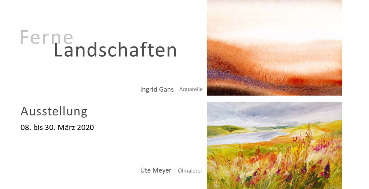 Einladungskarte ferne Landschaften, Aquarelle von Ingrid Gans und Ölmalerei von Ute Meyer